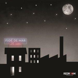 album La città - Figé de mar
