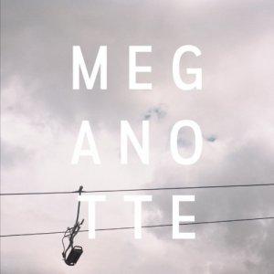 Machweo MEGANOTTE copertina