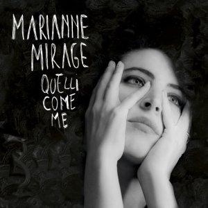 Marianne Mirage Quelli Come Me copertina
