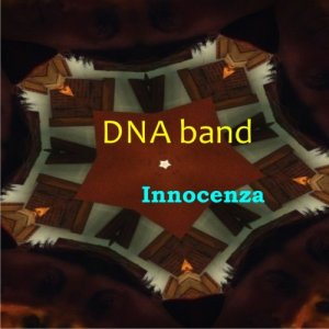album DNA Band - Innocenza - DNA band