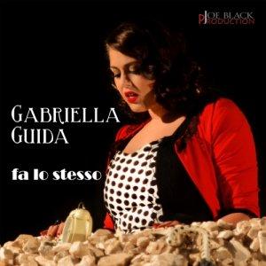 album Fa lo stesso - GABRIELLA GUIDA