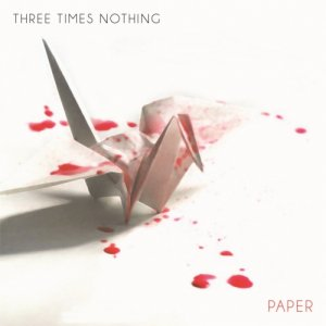 album Paper - Three Times Nothing