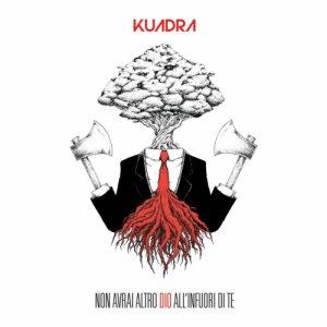album Non avrai altro Dio all'infuori di Te - kuadra