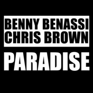 album Paradise (feat. Chris Brown) - Benny Benassi