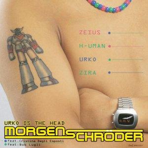 album Urko is the Head - Morgen Schroder