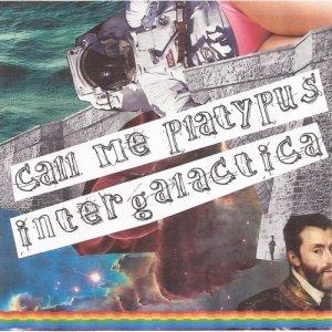 album Intergalactica - call me platypus