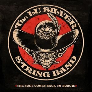 album The soul comes back to boogie - Lu Silver & String Band