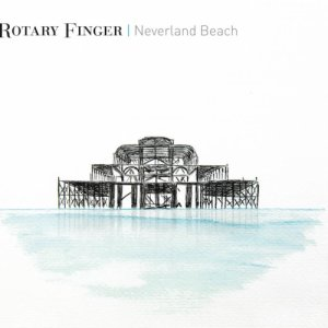 album Neverland Beach - Rotary Finger