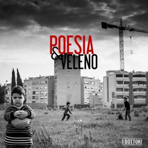 album Poesia&Veleno - i Dottori