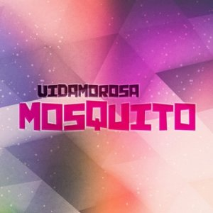 album Mosquito - Vidamorosa
