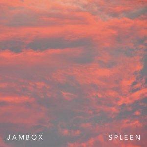 album Spleen - Jambox