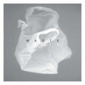 album Waste - anice