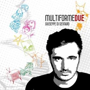 album Multiforme Due - Giuseppe Di Gennaro