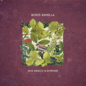 Boris Ramella Non riesco a dormire copertina