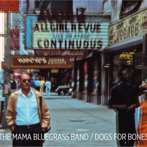 album Dogs For Bones - The MAMA BLUEGRASS BAND