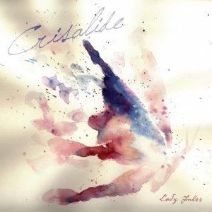 album Crisalide - Lady Julss