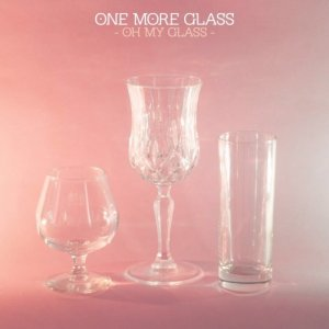 album Oh My glass - OneMoreGlass