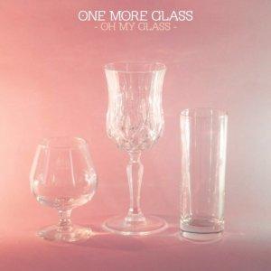 album Oh My glass - OneMoreGlass
