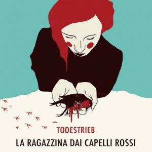 La Ragazzina Dai Capelli Rossi Todestrieb copertina