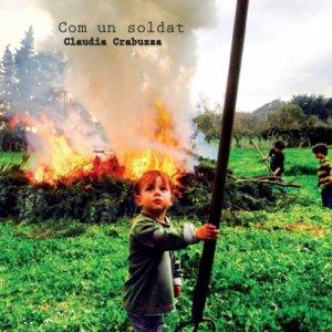 CLAUDIA CRABUZZA COM UN SOLDAT copertina