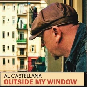 album Outside My WIndow - Al castellana