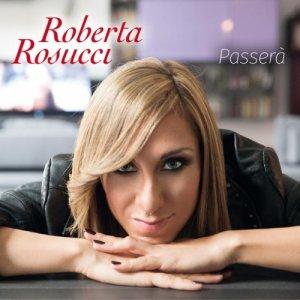 album Passerà - Roberta Rosucci