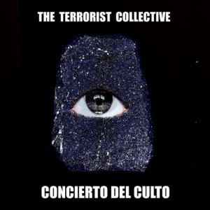 album Concierto Del Culto - The Terrorist Collective