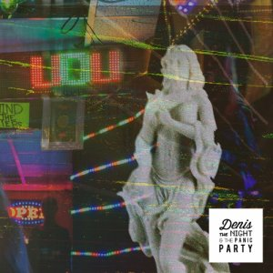 album UDU - Denis The Night & The Panic Party