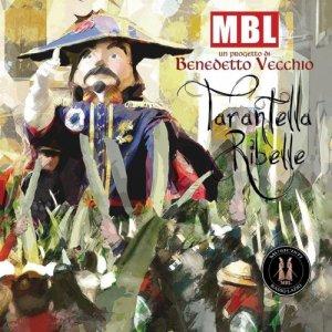 album Tarantella ribelle - MBL Musicisti Basso Lazio