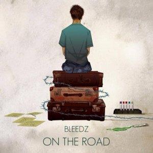 album On The Road - Bleedz