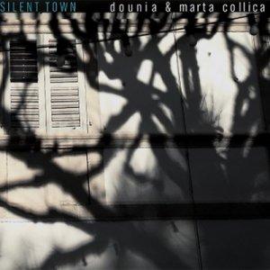 Dounia & Marta Collica Silent Town copertina