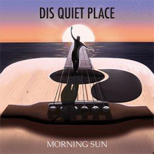 album Morning Sun - Dis Quiet Place