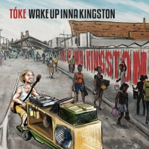 album Wake Up Inna Kingston - Tóke