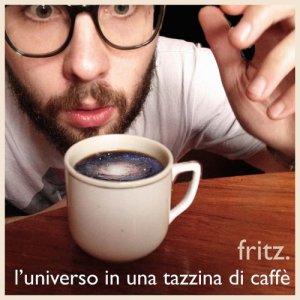 album L'universo in una tazzina di caffè - fritz.