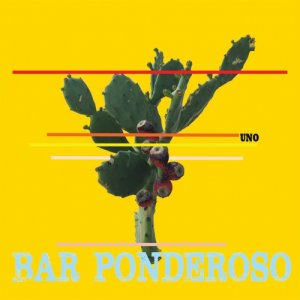 album Bar Ponderoso UNO - Bar Ponderoso