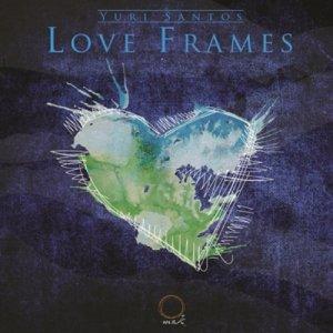 album Love Frames - Yuri Santos
