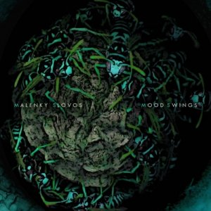album Mood Swings - Malenky Slovos