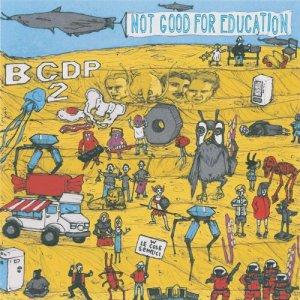 album Not Good for Education - BenCazzadaDiscoParty2