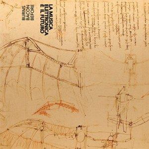 album La Musica Elettronica È Il Futuro - Before Bacon Burns