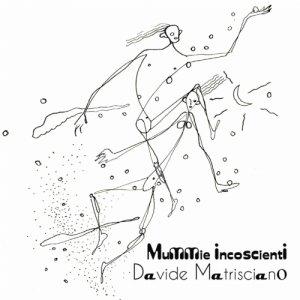 album Mummie incoscienti - Davide Matrisciano