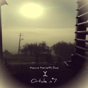 album Ortale n°7 - Mauro Mariotti Duo