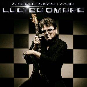 album Luci e Ombre - Angelo Anastasio