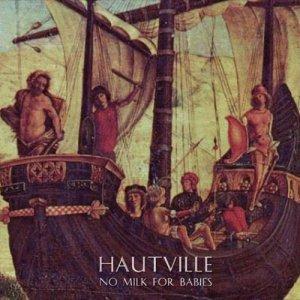 album No milk for babies - HAUTVILLE