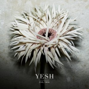 album YESH - Evil Twin