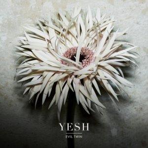 album YESH - Evil Twin