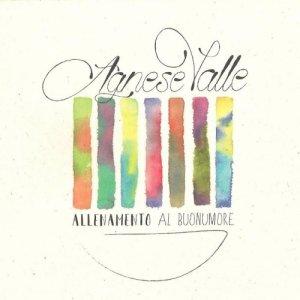 album ALLENAMENTO AL BUONUMORE - AGNESE VALLE