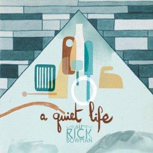 album A Quiet Life - Sir Rick Bowman