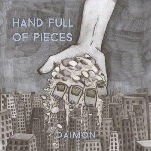 album Hand full of pieces - EP - Daimon