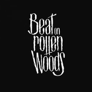album Stay Rotten! - Beat on Rotten Woods