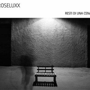 album Resti di una cena - Roseluxx